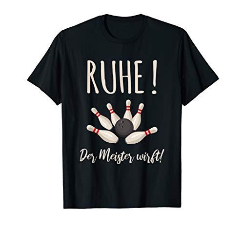 Bowling T-shirt-designs (RUHE! Der Meister wirft | Bowling | Bowlingkugel | Bowler)