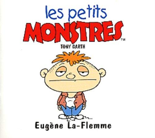 Eugène La-Flemme par Tony Garth (Broché)