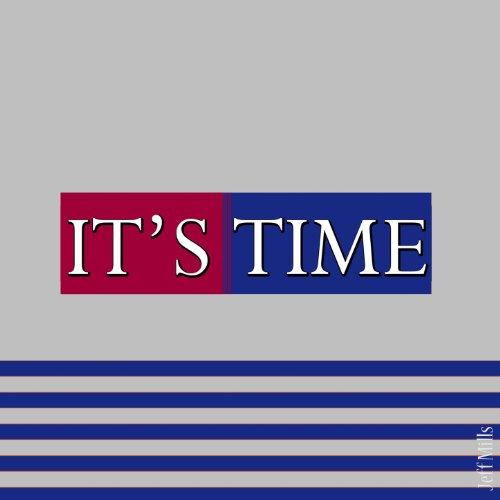 It's Time [Explicit]