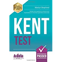 Kent Test: Sample test questions, answers and explanations for the Kent Grammar School Test (Testing Series)