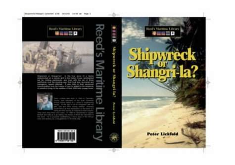 shipwreck-or-shangri-la-reeds-maritime-library-by-peter-lickfold-2001-05-03