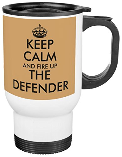 novelty-travel-mug-keep-calm-and-fire-up-the-defender-this-white-coated-stainless-steel-thermal-line
