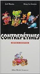 CONTREPETINES. Comptines et contrepètries