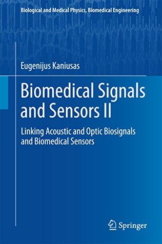 Biomedical Signals and Sensors II: Linking Acoustic and Optic Biosignals and Biomedical Sensors (Biological and Medical Physics, Biomedical Engineering) Temperatur Limit