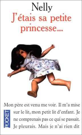J'étais sa petite princesse