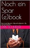 Noch ein Spar (e)book: Du musst Sparen - Du willst Sparen - Du kannst Sparen