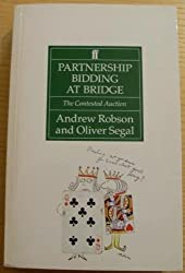 Partnership Bidding at Bridge by Andrew Robson (9-Aug-1993) Paperback