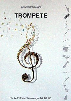 Instrumentallehrgang D1 D2 D3 - Trompete Noten [Musiknoten]