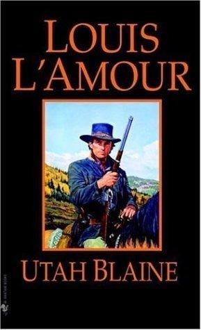 Utah Blaine: A Novel by L'Amour, Louis [Paperback(1984/6/1)]