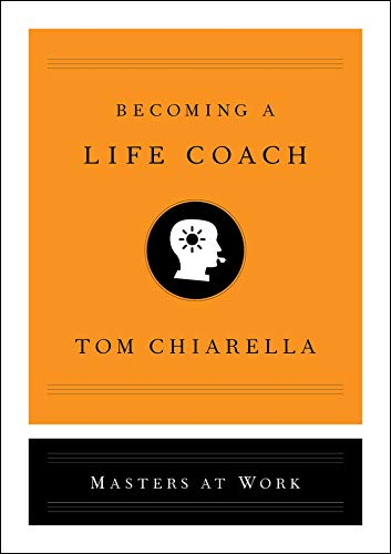Becoming a Life Coach (Masters at Work) (English Edition)