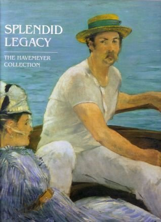 splendid-legacy-the-havemeyer-collection-by-cooney-alice-1995-hardcover