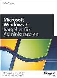 Microsoft Windows 7 - Ratgeber für Administratoren