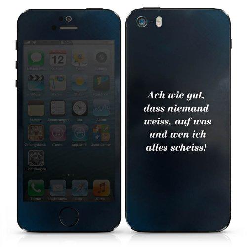 Apple iPhone 4s Case Skin Sticker aus Vinyl-Folie Aufkleber Sprüche Statement Spruch DesignSkins® glänzend