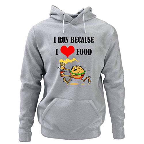 I Run Because I Love Food Sudadera Foodie Sudadera Running Sudadera Foodie Sudadera Regalo para Amigo Gris M
