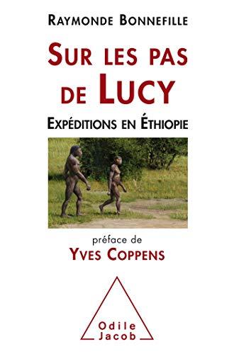 Sur les pas de Lucy: Expédition en Ethiopie