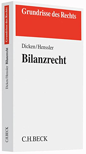 Bilanzrecht (Grundrisse des Rechts)