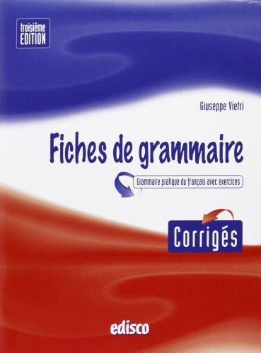 Corriges fiches de grammaire. Con espansione online. Per le Scuole superiori