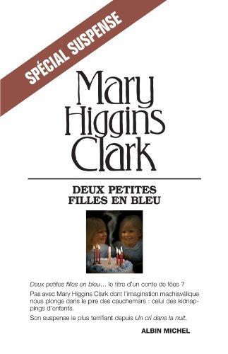 Deux petites filles en bleu par Mary Higgins Clark