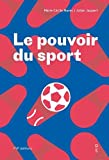 Le Pouvoir du sport - FIFA, CIO, Qatar, Russie... le sport sous influence