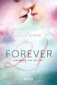 Crow, Lilly: Forever 21
