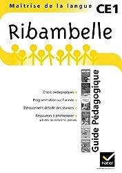 Ribambelle CE1 Série jaune éd. 2011 - Guide pédagogique