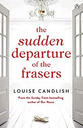 The Sudden Departure of the Frasers: The addictive suspense from the bestselling author of Our House