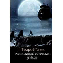 Teapot Tales: Pirates, Mermaids and Monsters of the Sea (UK)