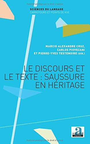 Le discours et le texte : Saussure en héritage