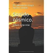 Sonido cósmico.: El calendario maya hecho sonido