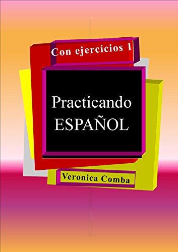 Practicando ESPAÑOL con ejercicios 1 por Veronica Comba