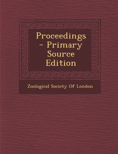 Proceedings - Primary Source Edition