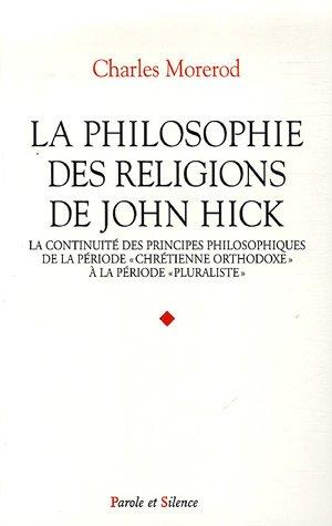 La philosophie des religions de John Hick : La continuité des principes philosophiques de la période