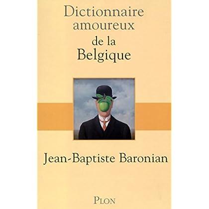 Dictionnaire amoureux de la Belgique (DICT AMOUREUX)