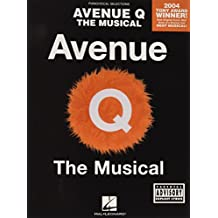 Avenue Q: The Musical (Piano): The Musical-Piano Vocal Selections (Pinao Vocal Selections)