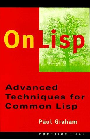 On LISP: Advanced Techniques for Common LISP por Paul Graham