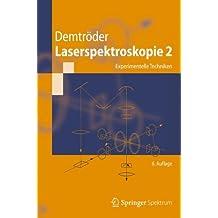 Laserspektroskopie 2: Experimentelle Techniken