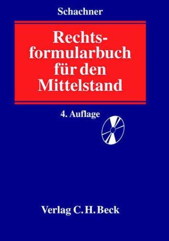Rechtsformularbuch für den Mittelstand: Rechtsstand: 20020102