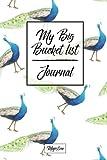 My Big Bucket List Journal: Peacock Cover | Record Your 100 Bucket List Ideas, Goals, Dreams & Deadlines in One Handy Journal Notebook (bucket list goals organier)