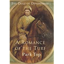 A Romance of the Turf: Park Top