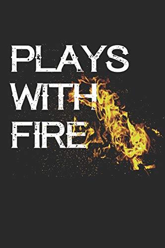 Plays with Fire: Mein Lieblings BBQ Blank Rezeptbuch zum schreiben und Sammeln Sie die Rezepte, die Sie in Ihrem eigenen benutzerdefinierten Kochbuch aufbewahren -110 Linierte Seiten -