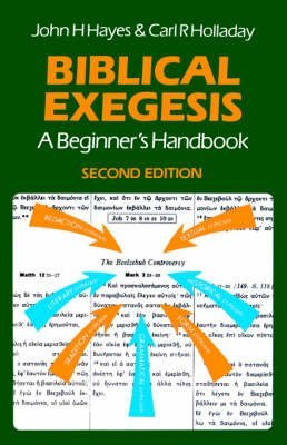 [(Biblical Exegesis : A Beginner's Handbook)] [By (author) John H. Hayes ] published on (September, 2000)