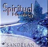 Sandelan: Spiritual Healing (Audio CD)