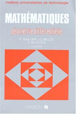 MATHEMATIQUES. Géométrie différentielle, 2ème édition révisée et complétée