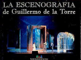 La Escenografia de Guillermo de La Torre por Guillermo de La Torre