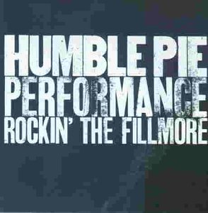 Humble Pie: Performance - Rockin' the Fillmore (Audio CD)