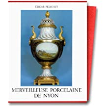 Merveilleuse porcelaine de Nyon