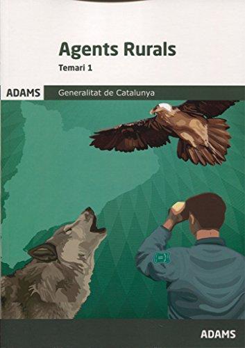 Temari Cos Agents Rurals Generalitat de Catalunya (Obra completa): Temari 1 Cos Agents Rurals Generalitat de Catalunya por Obra colectiva