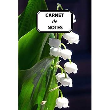 CARNET DE NOTES: Muguet de mai, journal personnel, prise de notes, original & pratique de 110 pages lignées avec une couverture photo