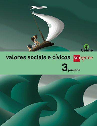 Valores sociais e cívicos. 3 Primaria. Celme - 9788498544428