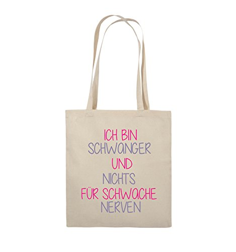 Comedy Bags - Ich bin Schwanger und nichts für schwache Nerven. - Jutebeutel - lange Henkel - 38x42cm - Farbe: Weiss / Schwarz-Pink Natural / Pink-Violet